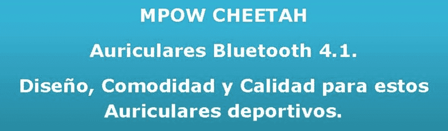 MPOW CHEETAH - Auriculares Bluetooth 4.1. deportivos upload_2016-8-22_19-44-48-png.126436